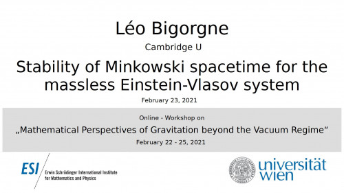 Preview of Léo Bigorgne - Stability of Minkowski spacetime for the massless Einstein-Vlasov system