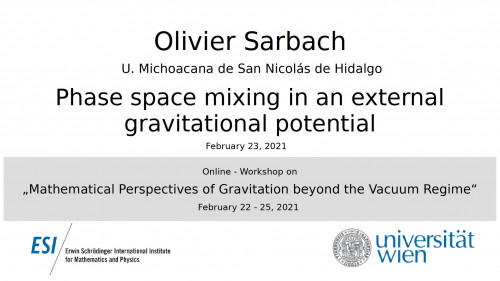 Preview of Olivier Sarbach - Phase space mixing in an external gravitational potential